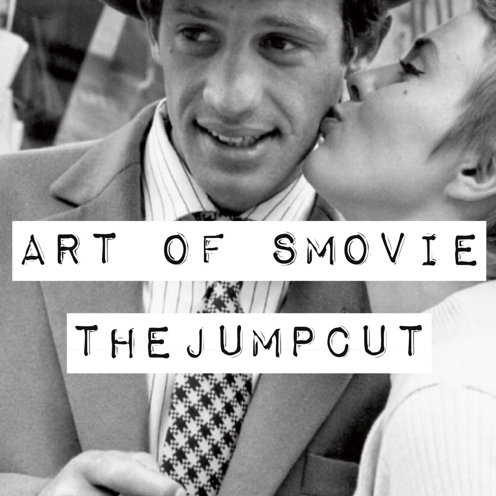 The Art of Smovie: le jumpcut